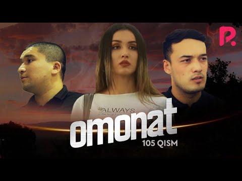 Omonat (o'zbek serial) | Омонат (узбек сериал) 105-qism
