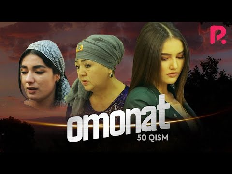 Omonat (o'zbek serial)   Омонат (узбек сериал) 50-qism