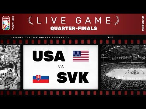 United States – Slovakia   Live   QUARTER-FINAL   2021 IIHF Ice Hockey World Championship