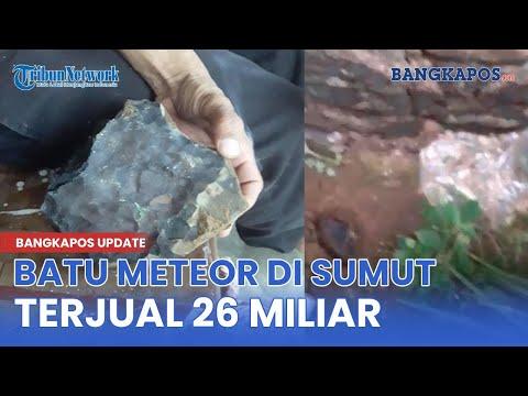 Rejeki Nomplok, Batu Meteor di Sumut Terjual Rp26 Miliar