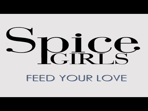Spice Girls - Feed Your Love (Clip)