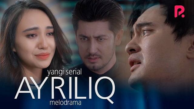 Ayriliq (o'zbek serial) | Айрилик (узбек сериал) 19 qism